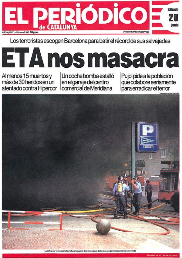 Portada de El Periódico de Catalunya el dia després de l'atemptat terrorista d'ETA a l'Hipercor / ARXIU